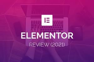 elementor review - Wordpress page builder