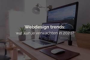 webdesign trends - wat kun je verwachten in 2020